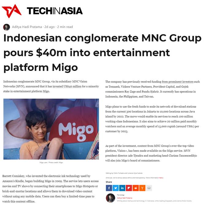 TechInAsia coverage: Indonesian conglomerate MNC Group pours $40m into entertainment platform Migo